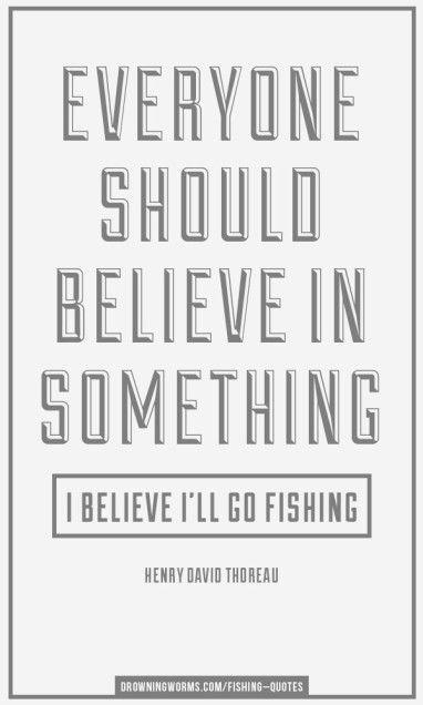 Believe - Fishing Quote