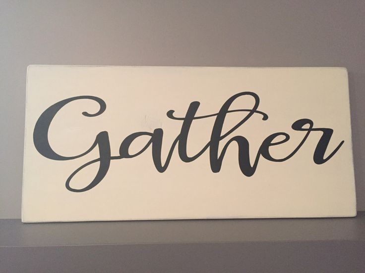 Gather hand painted sign by SAndJPSignAndDesign on Etsy https://www.etsy.com/listing/271105160/gather-hand-painted-sign
