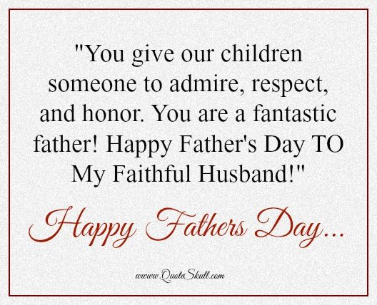 Fathers Day Messages From Wifes: 30 Best Happy Father's Day Quotes And Images Images On