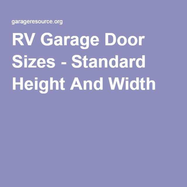 17 best ideas about standard garage door sizes on for Rv garage door dimensions