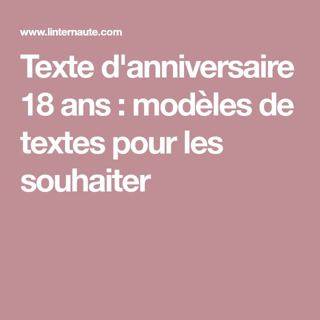 Texte Anniversaire 18 Abs Existeo Fr