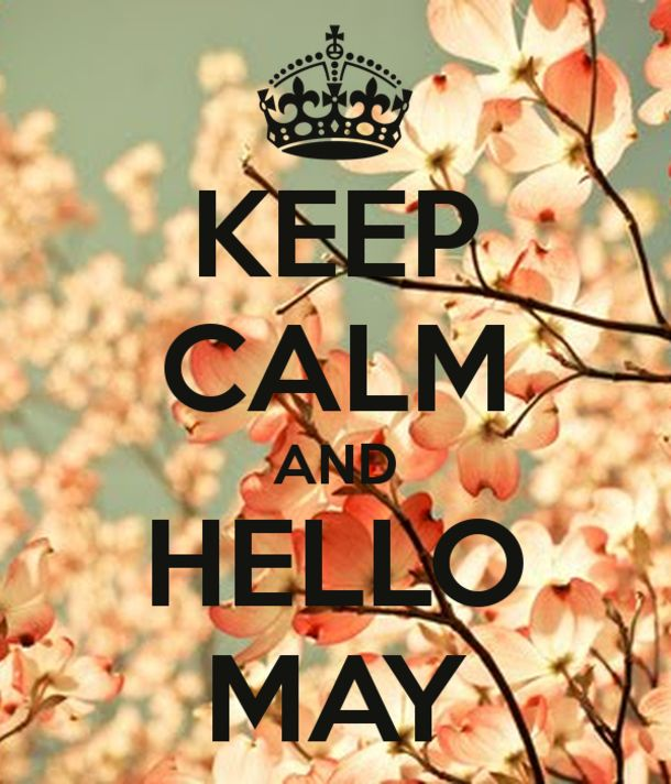 80 Hello May Quotes And Sayings To Bring In The Wonderful, colorful and warm month. Enjoy these quotes for a new month and love another great may! May Month Quotes, Hello May Quotes, April Quotes, Love Quotes For Him, May Birthday, Birthday Month, Welcome May, Keep Calm Signs, New Month