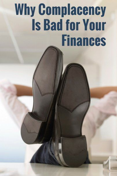 How Complacency Keeps You From Financial Security | Personal Finance Tips | How To Look After Your Finances