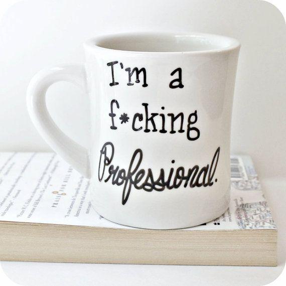 Funny Mug, coffee mug, tea cup, diner mug, ceramic mug, hand painted, gag gift…
