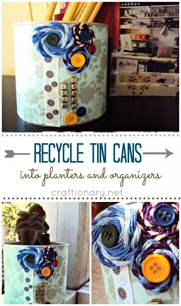 Best 25 recycled tin cans ideas on pinterest for Recycling organization ideas