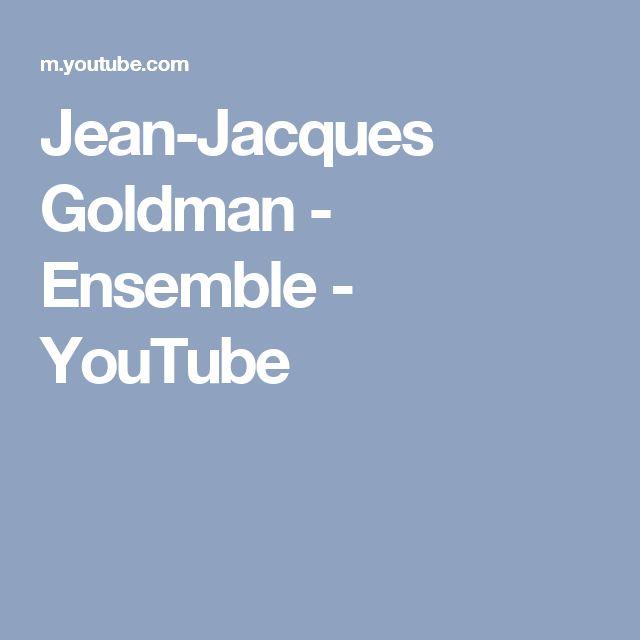 Jean-Jacques Goldman - Ensemble - YouTube