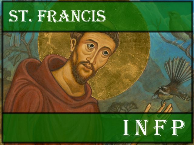 I got: INFP - St. Francis! Which Patron Saint Has Your Personality Type?