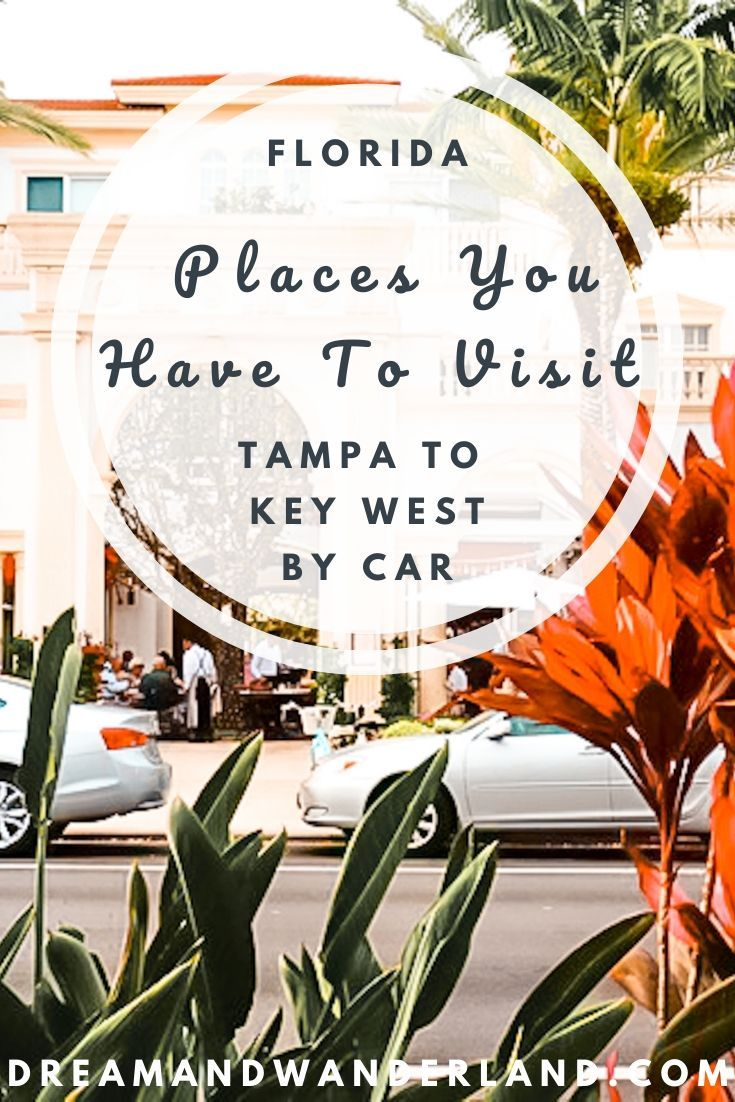 Tampa To Key West By Car Places You Have To Visit In 2020 Florida Travel Travel Usa North America Travel