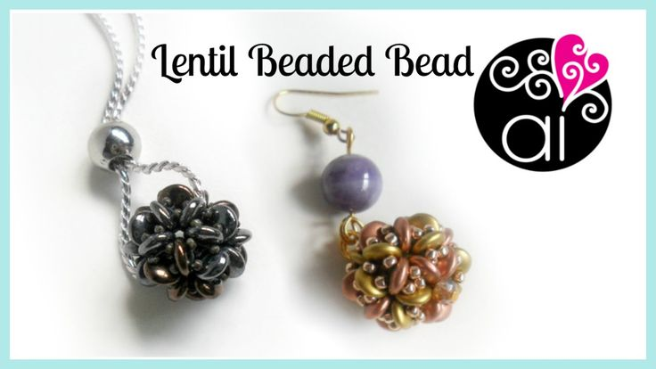 Lentil Beaded Bead DIY | Tutorial Perline | Lentil Beads & Rocailles