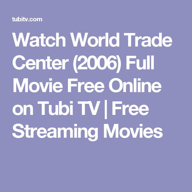 Watch World Trade Center (2006) Full Movie Free Online on Tubi TV | Free Streaming Movies