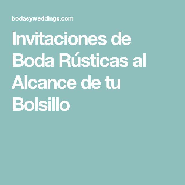 Invitaciones de Boda Rústicas al Alcance de tu Bolsillo