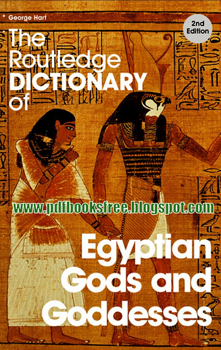 Egyptian Gods And Goddesses The Routledge Dictionary Thoughts In