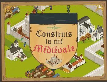 Jeu interactif « Construis ta cité médiévale »