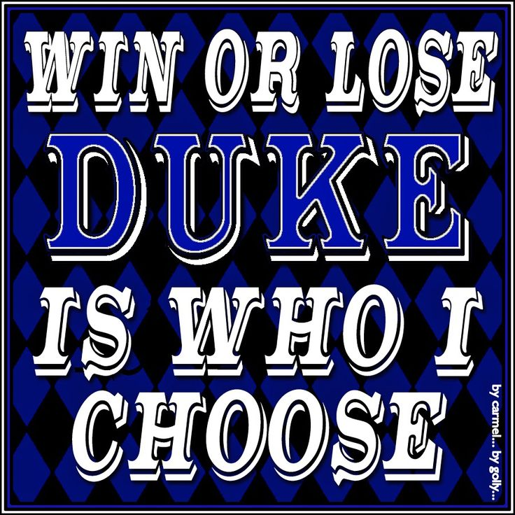 Win Or Lose DUKE By Carmel Hall 2016