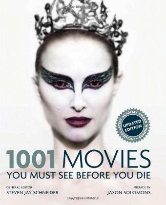 1001 Movies You Must See Before You Die - US Full list
