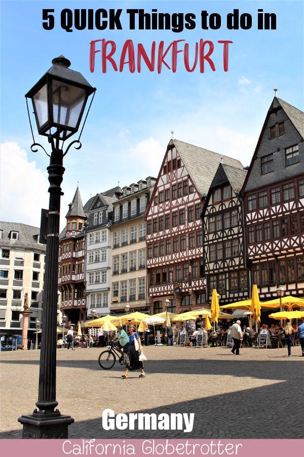 5 Quick Things To Do In Frankfurt Europa Reisen Nordamerika