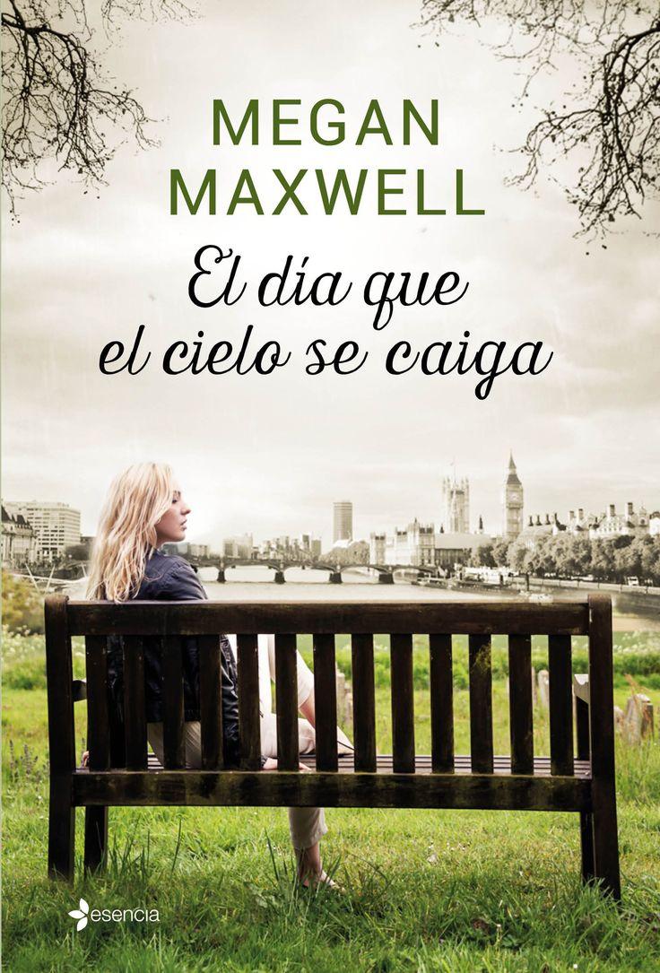 """Ya puedes reservar """"El día que el cielo se caiga"""", la nueva novela de Megan Maxwell: http://www.casadellibro.com/libro-el-dia-que-el-cielo-se-caiga/9788408155874/2985526"""
