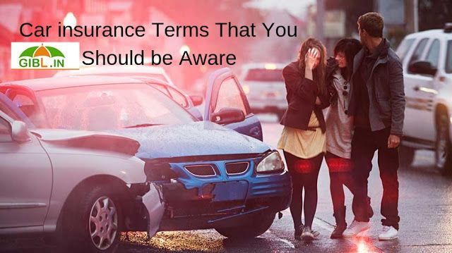 Some Essential Car Insurance Terms That You Should Be Aware Of