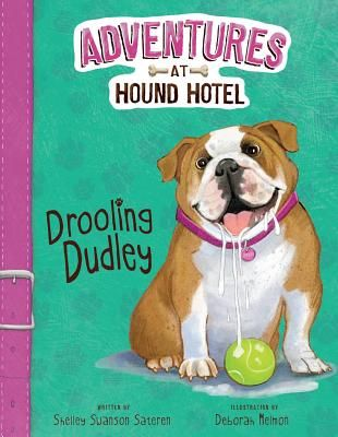 Drooling Dudley by Shelley Swanson Sateren. Click on the cover to see if the book is available at Freeport Community Library.
