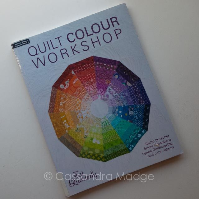 """May quilting book review Fat Quarterly's """"Quilt Colour Workshop"""""""