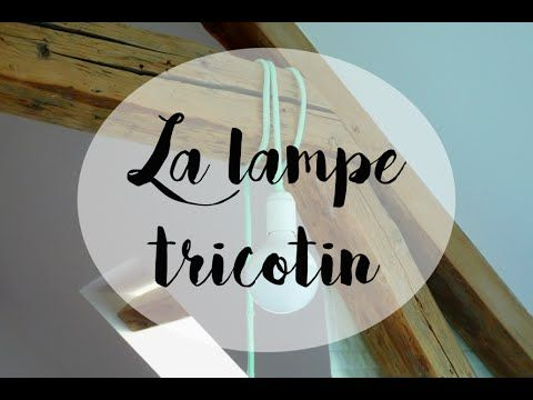 La lampe tricotin DIY by Shop It Yourself