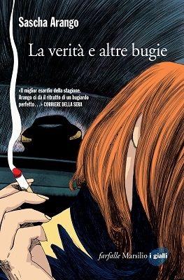 Uno dei thriller più attesi e contesi alla London Book Fair dell'anno scorso. | Sascha Arango - La verità e altre bugie - Marsilio 2015