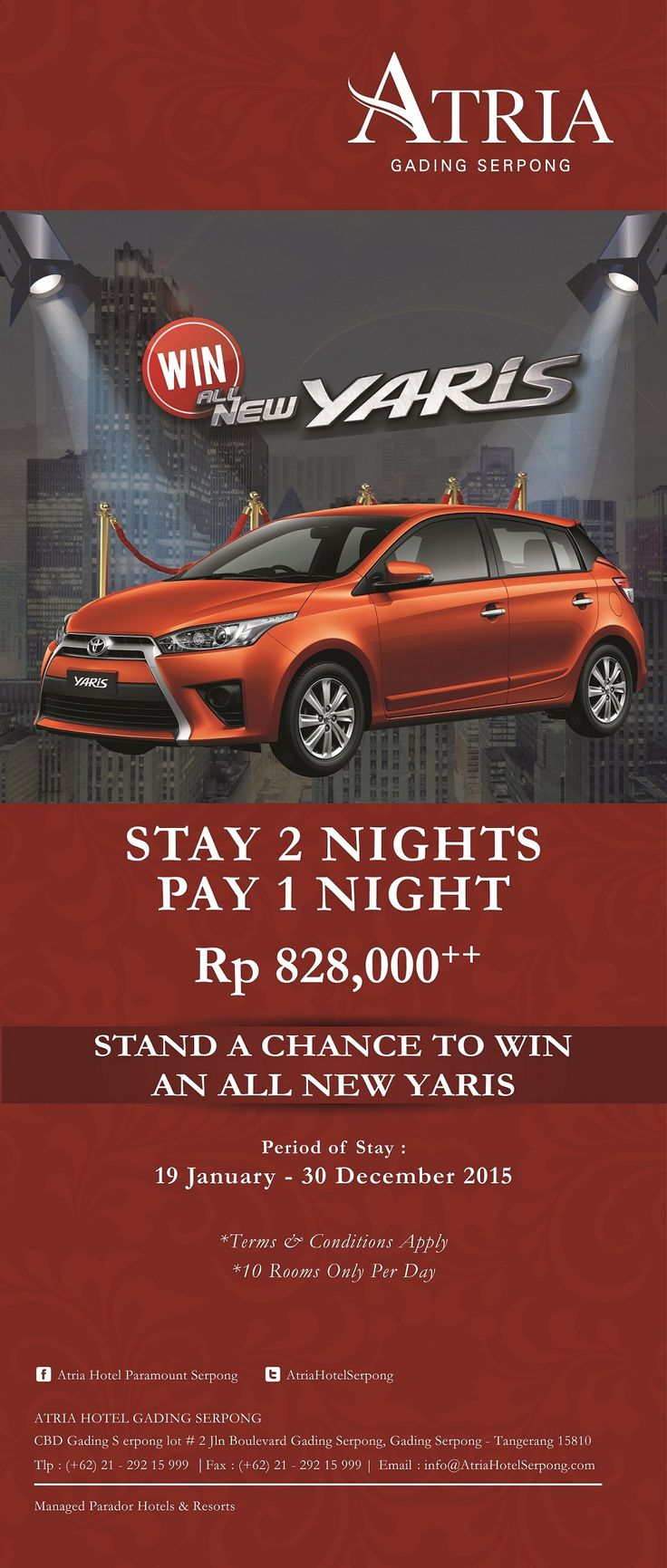 Stay 2 Nights Pay 1 Night and stand a chance to win an All New Yaris Toyota.  For more info please call 021-29215999 #ParadorCarGiveaway