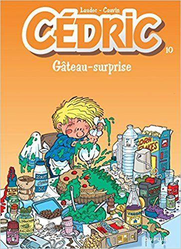 Bande Dessinée  - Cédric, tome 10 : Gâteau surprise - Laudec, Raoul Cauvin - Livres