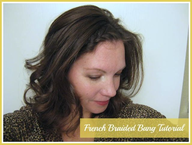 Improving Me in 2013: Day 29 {The French Braided Bang Tutorial} A quick and fun way to add a subtle change to your everyday hairstyle.