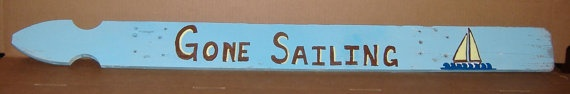 Reclaimed Picket Fence Sign Gone Sailing   inves7 by sugarfootchic, $15.00
