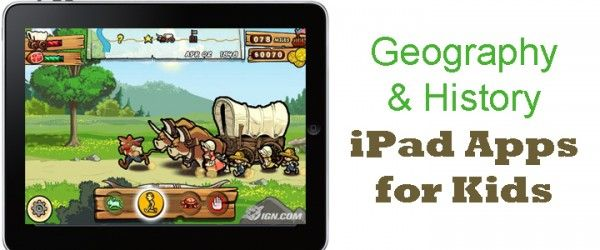 22 History and Geography iPad Apps for Kids