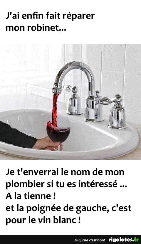J'ai enfin fait réparer mon robinet... - RIGOLOTES.fr