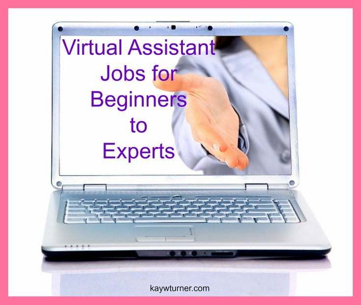virtual assistant jobs for beginners to experts httpkaywturnercom