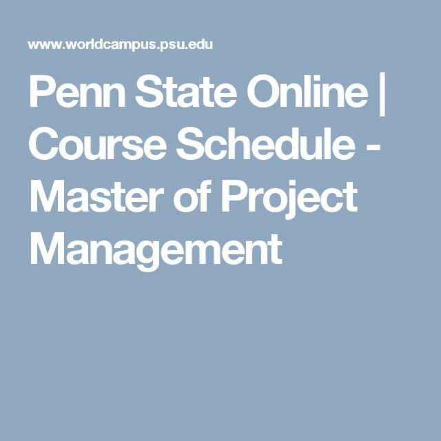 Penn State Online | Course Schedule - Master of Project Management