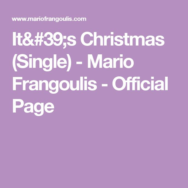 It's Christmas (Single) - Mario Frangoulis - Official Page