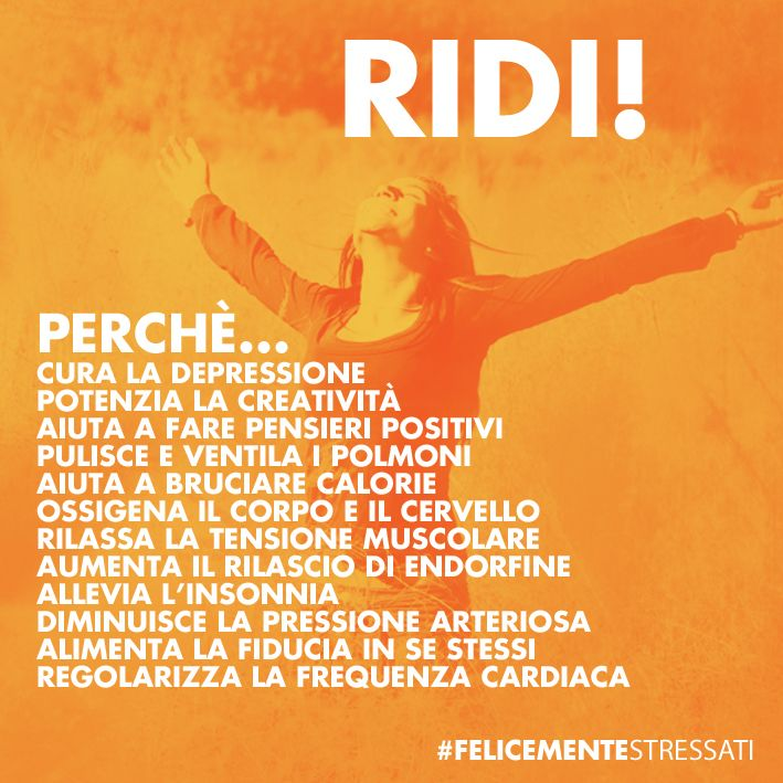 #21 #RidereFaBeneAllaSalute #FelicementeStressati #YogaDellaRisata  www.felicementestressati.it