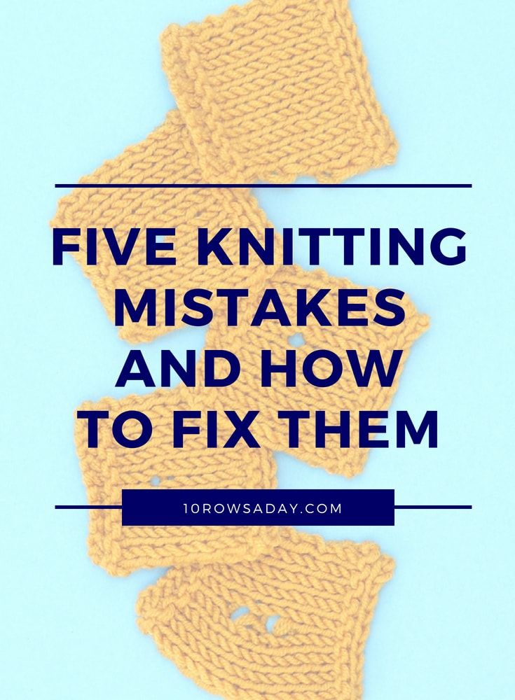 Unwanted Holes In Knitting Five Reasons Why They Appear How To Avoid Them And How To Fix Them Knitting Tutorial Knitting Instructions Knitting Bag Pattern