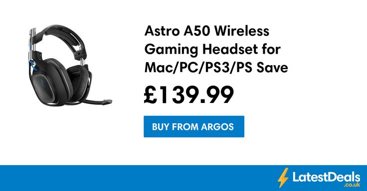 Astro A50 Wireless Gaming Headset for Mac/PC/PS3/PS Save £110, £139.99 at Argos