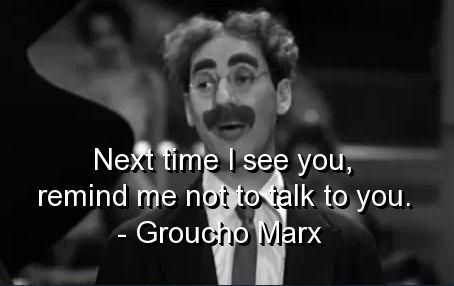 "americana-plus:  On this day, August 18 in 1977, Julius ""Groucho"" Marx, leader of the Marx Brothers comedy troupe, died at the age of 87."