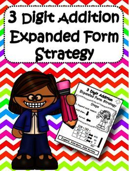 Practice Three Digit Addition with the expanded form strategy. Students will first expand the numbers in a 3-digit addition problem into place value charts, then add across the rows of the charts to arrive at the total number of hundreds, tens, and ones.