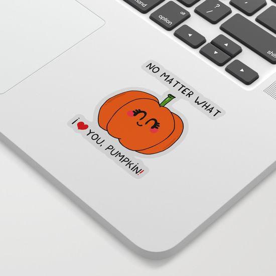 I love you pumpkin Sticker