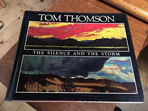 Tom Thomson: The Silence And The Storm PDF