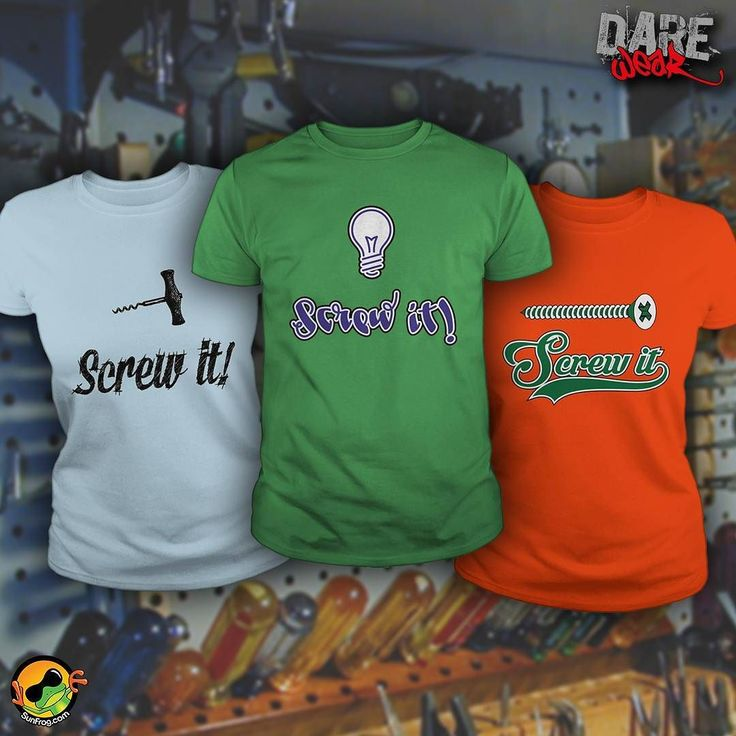 Things you can screw! Order Here  http://bit.ly/dwmeany  #unique #tshirt #fashion #sunfrogshirts  Link to stores in bio!