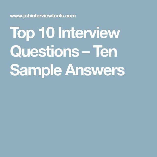25+ unique Top ten interview questions ideas on Pinterest Resume - case manager interview questions