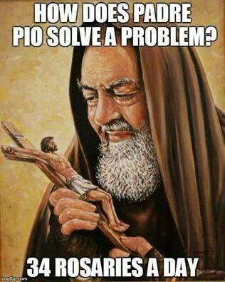saint Padre Pio - pray for us!