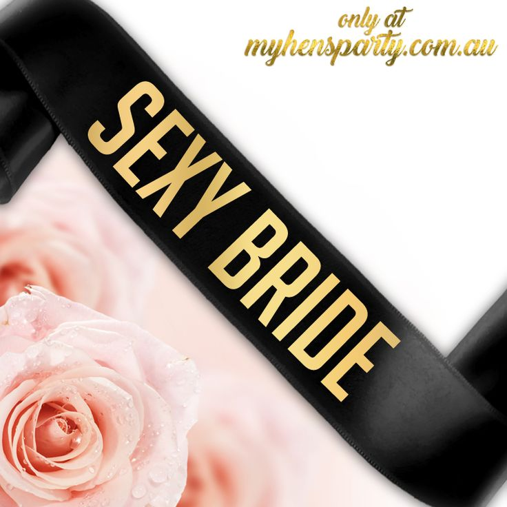 Sexy Bride Sash - Printed or Glitter