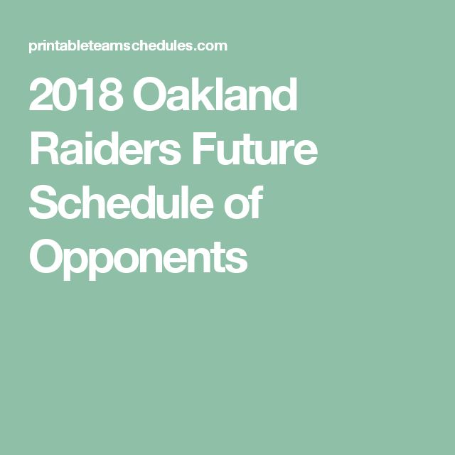 2018 Oakland Raiders Future Schedule of Opponents