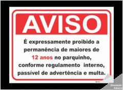 Placa ou Adesivo Aviso É expressamente proibido maiores de 12 anos no parquinho (Cod: IN07)