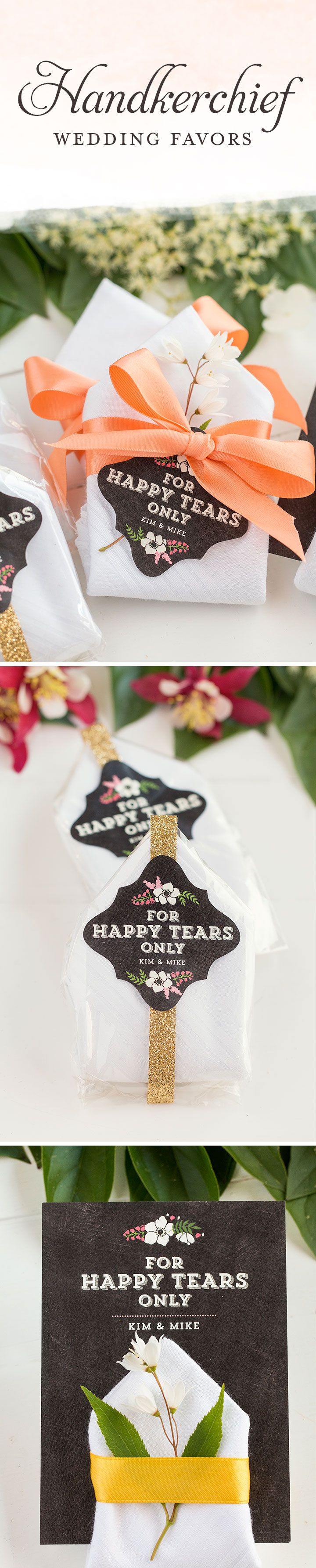 """For Happy Tears Only"" Three ways to package wedding favor handkerchiefs. Super easy and surprisingly cheap!"