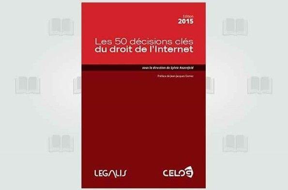 Les clés jurisprudentielles pour Internet